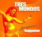 Bellydance Reggaeton 0894169097328 by TRES Mundos CD