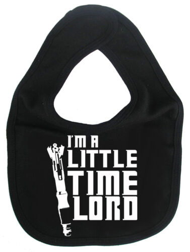 "Doctor Who Bib /""I/'m a Little Time Lord/"" Baby Boy Girl Timelord Sonic Screwdriver"