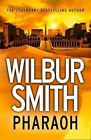 Pharaoh (ancient Egypt 6) Smith Wilbur 0007535813