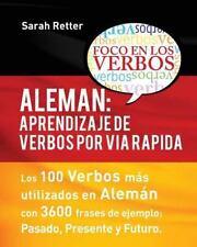 Aleman: Aprendizaje de Verbos Por Via Rapida : Los 100 Verbos Más Usados en...