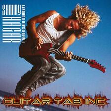 Sammy Hagar Guitar & Bass Tab I NEVER SAID GOODBYE Lessons on Disc