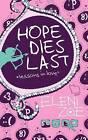 Hope Dies Last: Lessons in Love by Eleni Zoe (Paperback / softback, 2011)
