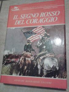 Stephen-Crane-IL-SEGNO-ROSSO-DEL-CORAGGIO-1972-1-Ed-Mondadori
