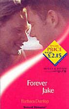Good, Forever Jake (Sensual Romance), Dunlop, Barbara, Book