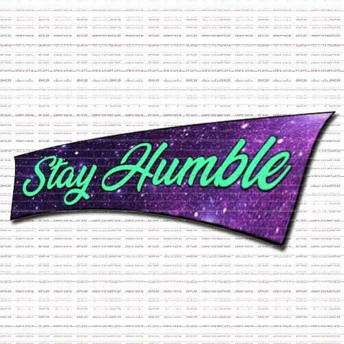 Stay Humble Full Color Vinyl Slap Decal Tuner Mint Galaxy