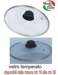 Zanetti-coperchio-vetro-temperato-padella-casseruola-pentola-tegame-da-16-a-38cm