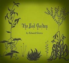 The Evil Garden by Edward Gorey (2011, Hardcover)