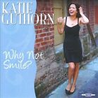 Why Not Smile? by Katie Guthorn (CD)
