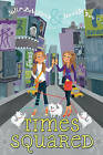 Times Squared by Jennifer Roy, Julia DeVillers (Hardback)