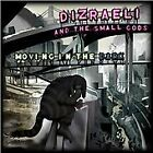 Dizraeli and the Small Gods - Moving in the Dark (2013)