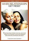 When Relationships Get Messy: 4 Riveting True Stories That Will Give Your Group the Courage to See God Working - Even When Relationships Are Rocky by Group Publishing (Hardback, 2015)