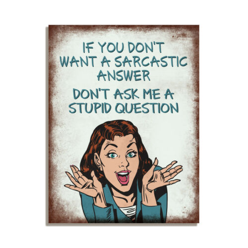Ne me demandez pas un Stupide question Drôle Rétro Cadeau aimant de réfrigérateur 4x3 pouces