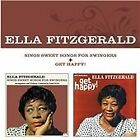 Ella Fitzgerald - Sings Sweet Songs for Swingers/Get Happy (2013)