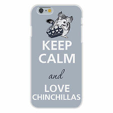 Keep Calm and Love Chinchillas Cute Animal FITS iPhone 6 Snap On Case Cover New