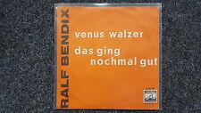 Ralf Bendix - Venus Walzer/ Das ging nochmal gut 7'' Single