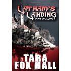 Latham's Landing by Tara Fox Hall (Paperback, 2013)