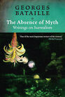 Absence of Myth: Writings on Surrealism by Georges Bataille (Paperback, 2006)