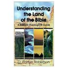 Understanding the Land of the Bible by O. Palmer Robertson (Paperback, 1996)