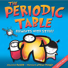 The Periodic Table: Elements with Style! by Adrian Dingle (Mixed media product, 2007)