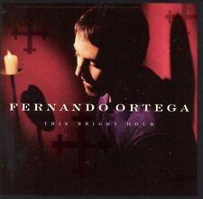This Bright Hour by Fernando Ortega (CD, Feb-1998, Word Distribution)