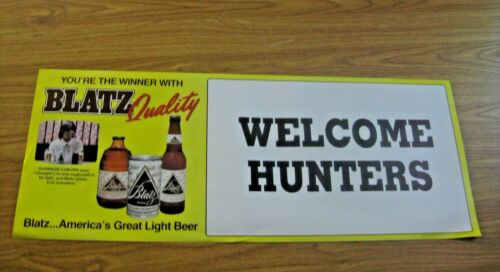 NOS VINTAGE 1984 BLATZ QUALITY BEER WELCOME HUNTERS ADVERTISING POSTER