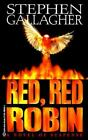 Red, Red Robin by Stephen Gallagher (1996, Paperback)