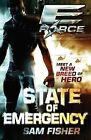 E-FORCE: State of Emergency by Sam Fisher (Paperback, 2010)