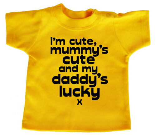 "Funny Baby T-Shirt /""I/'m Cute Mummy/'s Cute /& My Daddy/'s Lucky/"" Boy Girl Gift"