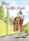 Twelfth Night: Band 17/Diamond by Celia Rees (Paperback, 2015)
