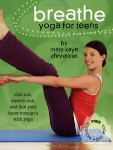 breathe yoga for teens with dvdchryssicas mary