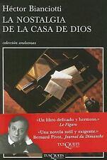 LA NOSTALGIA DE LA CASA DE DIOS (Coleccion Andanzas) (Spanish Edition)-ExLibrary