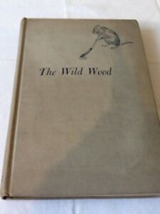 The-Wild-Wood-by-Dorothy-Clewes-Signed-First-American-Edition-1948