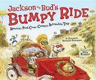 Jackson and Bud's Bumpy Ride: America's First Crosscountry Automobile Trip by Elizabeth Koehler-Pentacoff (Hardback, 2009)