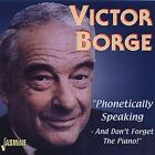 Phonetically Speaking - And Don't Forget the Piano by Victor Borge (CD, Oct-2001, Jasmine Records)