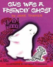 Gus the Ghost: Gus Was a Friendly Ghost by Jane Thayer (2014, Hardcover)