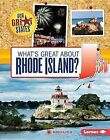 What's Great about Rhode Island? by Rebecca Felix (Hardback, 2015)
