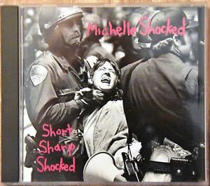 MICHELLE SHOCKED Short Sharp Shocked CD Sehr GUT erhalten AMERICANA Progressiv!!