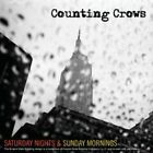 Counting Crows - Saturday Nights & Sunday Mornings (2007)