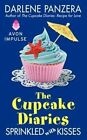 The Cupcake Diaries: Sprinkled with Kisses by Darlene Panzera (Paperback / softback, 2014)