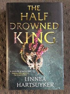 HALF-DROWNED-KING-THE-Linnea-Hartsuyker-Hardcover-2017-Free-Postage