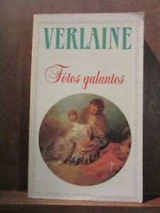 Paul-Verlaine-Fetes-galantes-La-bonne-chanson-Romances-sans-paroles-Ecrits
