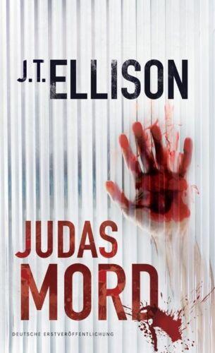 1 von 1 - Judasmord / Taylor Jackson Bd. 3 von J. T. Ellison (2012, Kunststoffeinband)