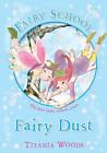 Fairy Dust by Titania Woods (Paperback / softback, 2011)
