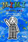 Mimi Volume One, a Picture Story Book for Young Boys and Girls by Dr Howey (Paperback / softback, 2012)