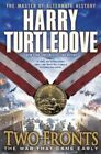 Two Fronts (The War That Came Early, Book Five) by Harry Turtledove (Paperback, 2014)
