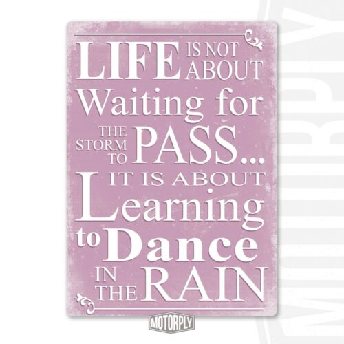 Dance In The Rain Pink Inspire Saying Gift House Mother Metal Wall Sign