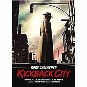Rory Gallagher Kickback City ft The Lie Factory A Novella by Ian Rankin New 3 CD