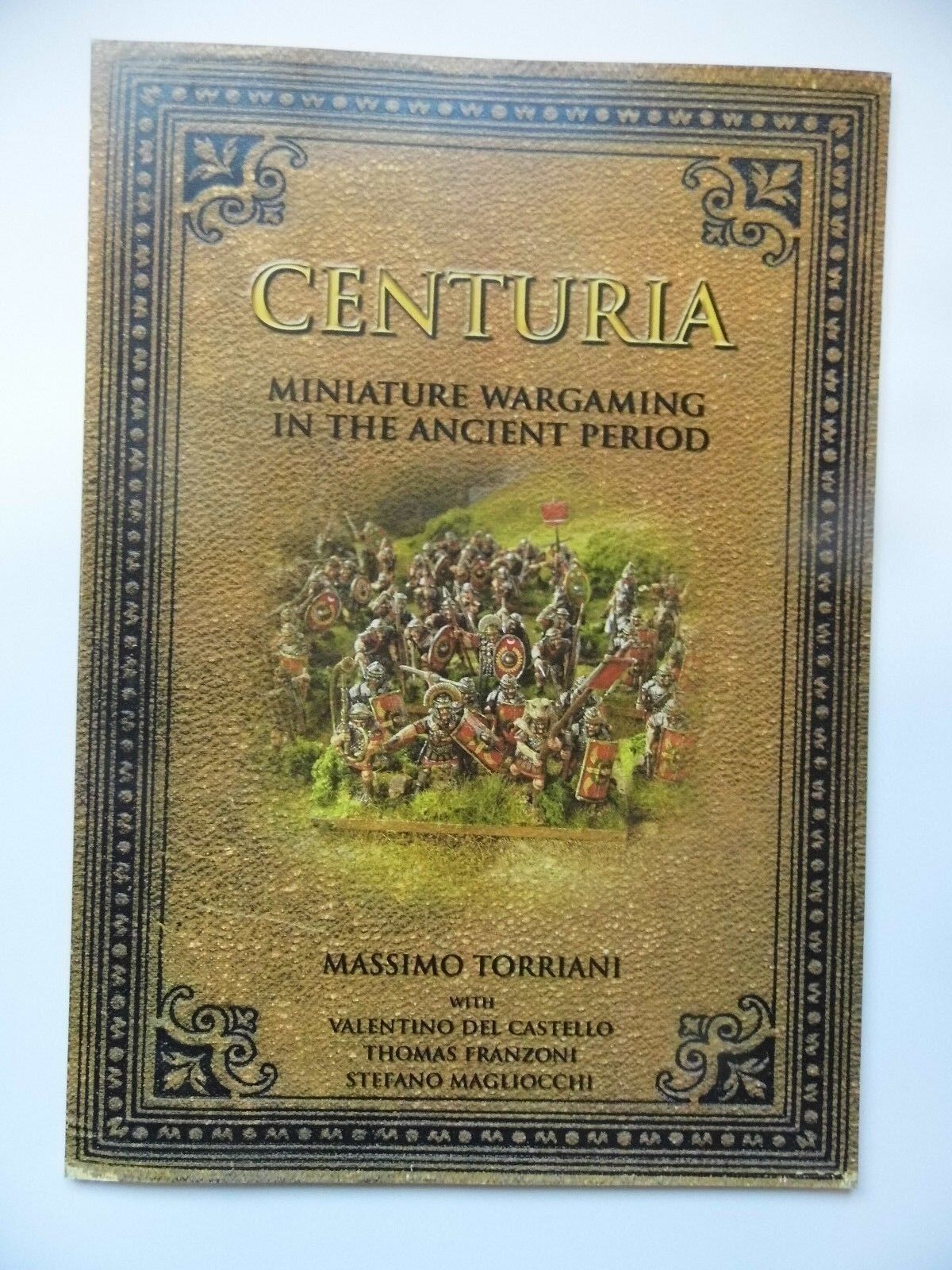 TATTY CENTURIA - (SOFTCOVER) MINIATURE WARGAMING IN THE ANCIENT PERIOD - NEW