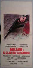Locandina MILANO IL CLAN DEI CALABRESI 1°ED.ITAL.'74 ANTONIO SABATO SILVIA MONTI