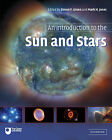 An Introduction to the Sun and Stars by Cambridge University Press (Paperback, 2004)